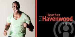 The Heather Havenwood show Wesley Virgin