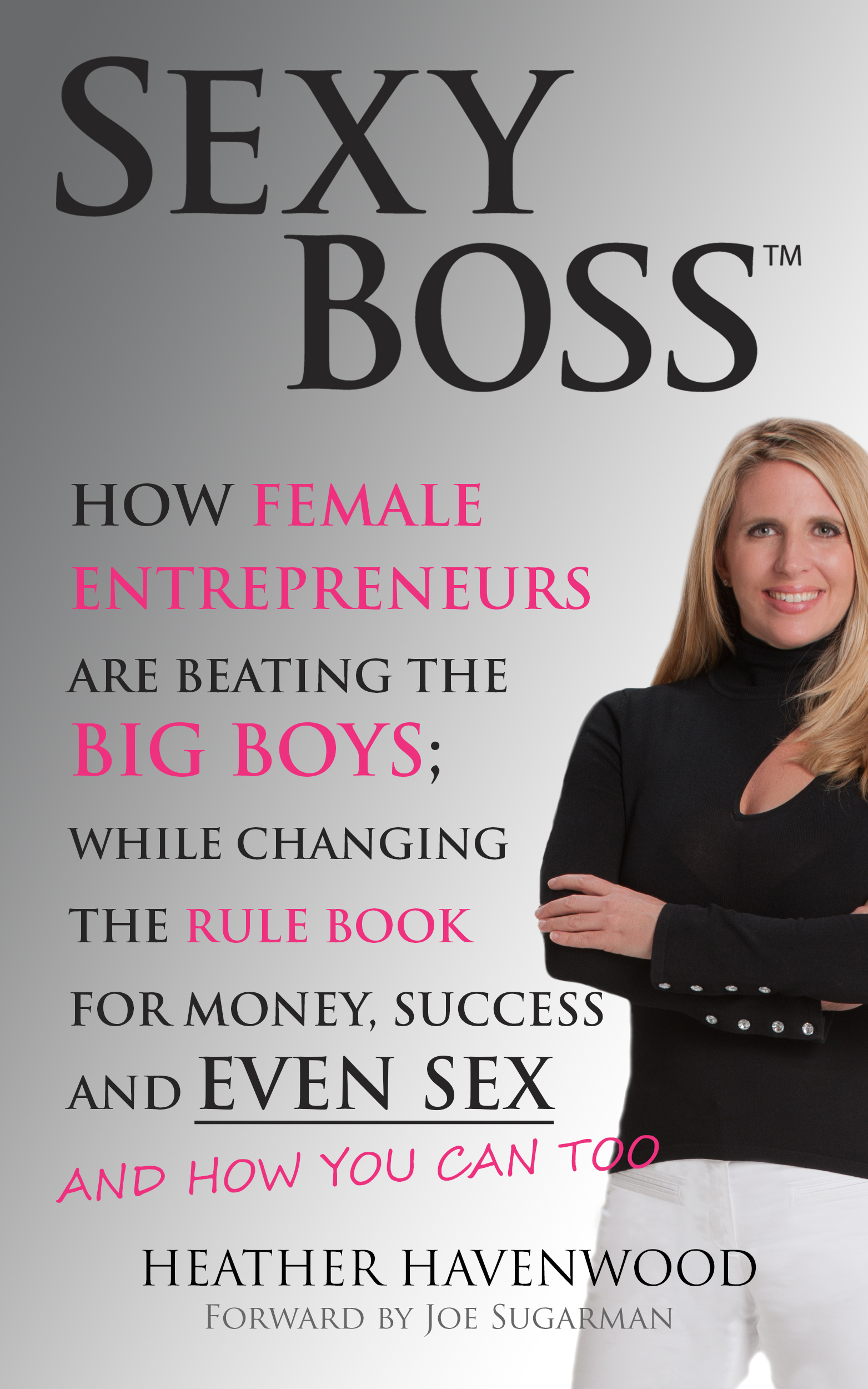 Sexy Boss™ Book Sexy Boss Book Heather Havenwood