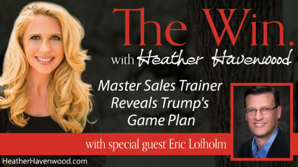 Master Sales Trainer Reveals Trump's Game Plan - Eric Lofholm