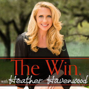 The Win Podcast with Heather Havenwood Peter Visser