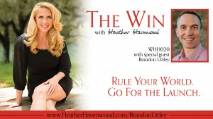 Brandon Uttley The Win Podcast with Heather Havenwood