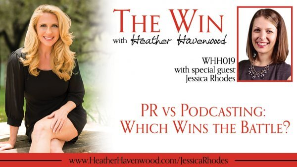 Jessica Rhodes The Win Podcast with Heather Havenwood
