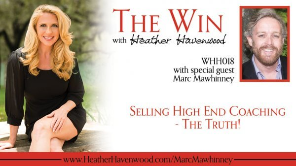 Marc MaWhinney The Win Podcast with Heather Havenwood