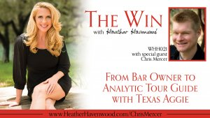 Chris Mercer and Heather Havenwood: From Bar Owner to Analytic Tour Guide with Texas Aggie