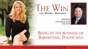 The Win Podcast with Heather Havenwood with Chip Lake