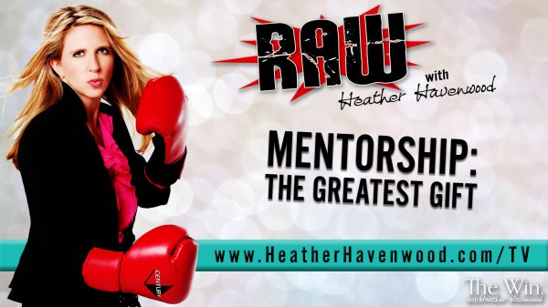 RAW Heather Havenwood The Win 2017 Mentorship
