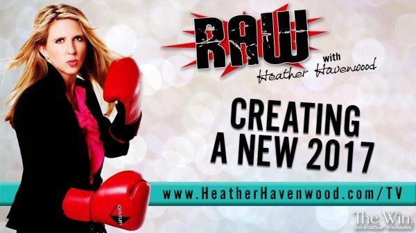 RAW, The Win, Heather Havenwood, Goals, Planning, 2017
