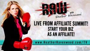 RAW The Win Heather Havenwood Affiliate