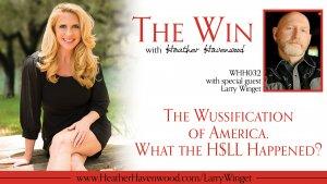 Larry Winget, Heather Havenwood