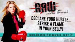RAWHH17 Declare Your Hustle Heather Havenwood The Win 2017