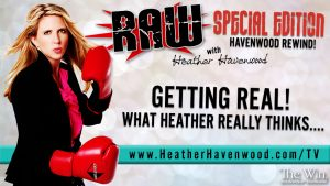 RAWHH18 Getting Real Rewind Heather Havenwood The Win 2017