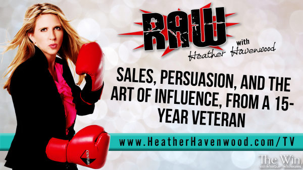 RAWHH22 Sales Persuasion The Win Heather Havenwood SMALL