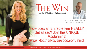 How does an Entrepreneur REALLY get ahead? Join this Unique Mastermind with Ronan Leonard