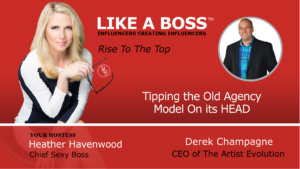Tipping the Old Agency Model On its HEAD! with Derek Champagne